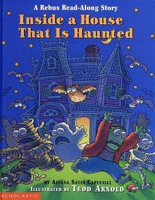 Inside a House that is Haunted A Rebus Read-Aloud Story -