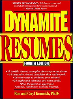 Book Dynamite Resumes: 101 Great Examples and Tips for Success (Nail the Resume: Great Tips for Creating Dynamite Resumes) by Ron L. Krannich (1999-12-01)