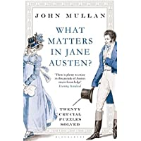 What Matters in Jane Austen?: Twenty Crucial Puzzles
