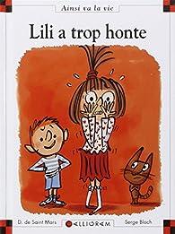 Lili a trop honte par Dominique de Saint-Mars