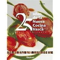 25 Anos de La Nueva Cocina Vasca (Spanish Edition)