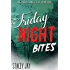 Friday Night Bites (Megan Berry Zombie Settler Book 4)