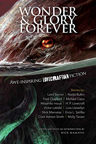 Book Cover: Wonder and Glory Forever: Awe-Inspiring Lovecraftian Fiction