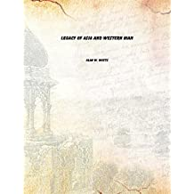 legacy of asia and western man [Hardcover]