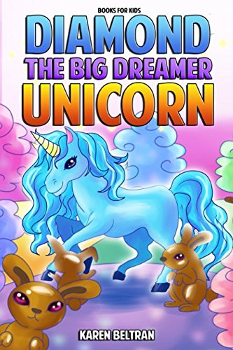Books for Kids: Diamond the Big Dreamer Unicorn
