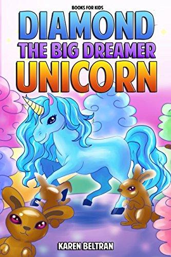 Books for Kids: Diamond the Big Dreamer Unicorn