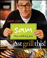 The first grill-centric cookbook from Sam the Cooking Guy!Do you like to grill, but are bored out of your mind by cooking the same old stuff? Or maybe you never cook outside because the equipment intimidates you. Whatever the reason, this boo...