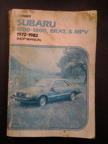 - Subaru 1300-1800, Brat, & Mpv 1972-1982 Shop Manual