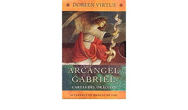 ARCANGEL GABRIEL. CARTAS DEL ORACULO: DOREEN VIRTUE ...