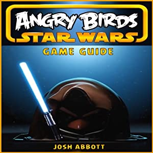 Angry Birds Star Wars Game Guide Audiobook