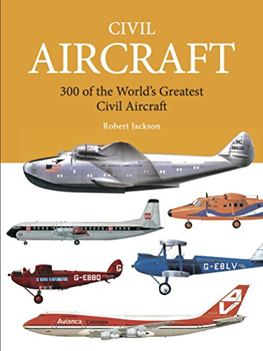 Civil Aircraft: 300 of the World