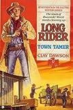 Long Rider, Clay Dawson, 1557736367