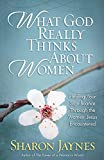 download ebook what god really thinks about women: finding your significance through the women jesus encountered pdf epub