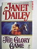 Glory Game, Janet Dailey, 0671836129