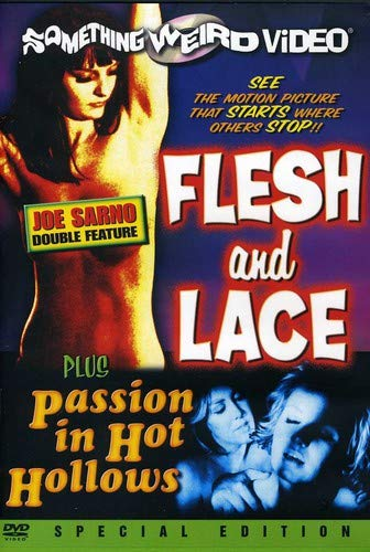 - Flesh and Lace / Passion in Hot Hollows (Special Edition)