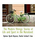 The Modern Vikings, Hjalmar Hjorth Boyesen, 114028245X