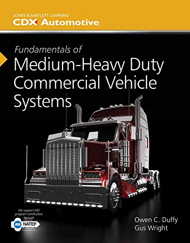 Fundamentals Of Medium Heavy Duty Commercial Vehicle Systems  Jones   Bartlett Learning Cdx Automotive