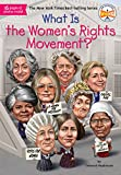 #4: What Is the Women's Rights Movement? (What Was?)