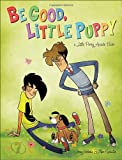 Be Good, Little Puppy, Jerry Holkins and Mike Krahulik, 0345512286