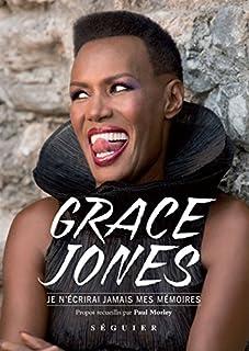 Je n'écrirai jamais mes mémoires, Jones, Grace