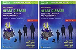 Moss & Adams' Heart Disease In Infants, Children, And Adolescents, Including The Fetus And Young Adult por Hugh D. Allen