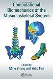 Computational Biomechanics of the Musculoskeletal System, , 1466588039
