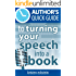 Author's Quick Guide to Turning Your Speech into a Book