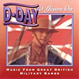 50 british artists - D-Day 50 Years On - Music From Great British Military Bands