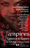 Vampires Romance to Rippers an Anthology of Risque Stories, Scarlette D'Noire, 1940871034