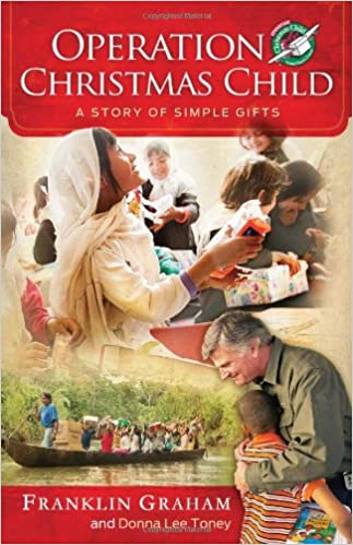 Operation Christmas Child: A Story of Simple Gifts: Franklin ...