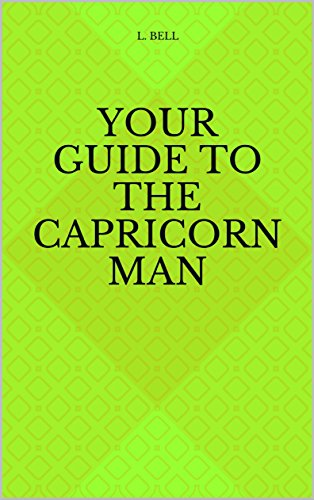 Download for free Your guide to the Capricorn Man