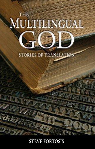 The Multilingual God: Stories of Translation