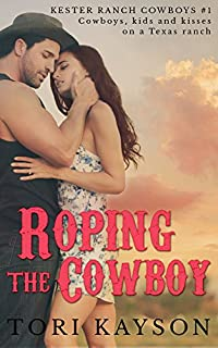 Roping The Cowboy by Tori Kayson ebook deal