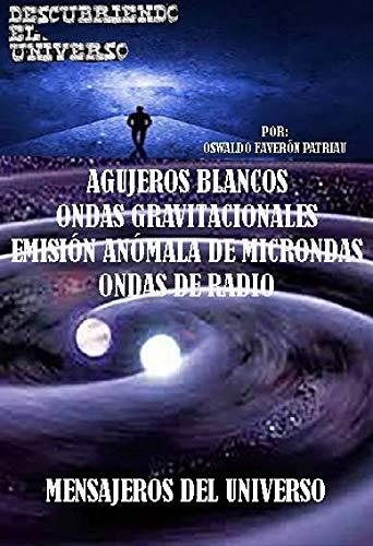 Amazon.com: Agujeros blancos, Ondas gravitacionales, Emisión ...