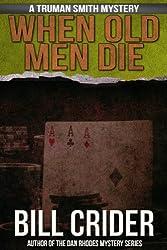 When Old Men Die (Truman Smith Mysteries Book 3)