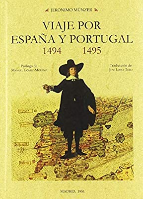 VIAJE POR ESPAÑA Y PORTUGAL 1494-1495: Amazon.es: Münzer, Jerónimo ...