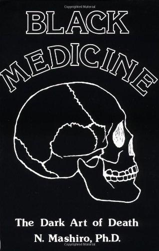 Black Medicine: The Dark Art of Death ()