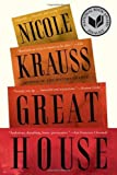 Great House: A Novel by Nicole Krauss (2011-09-06)