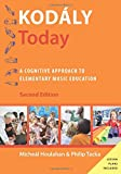 Kodály Today: A Cognitive Approach to Elementary Music Education (Kodaly Today Handbook Series)