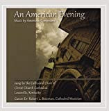An American Evening: Music By American Composers