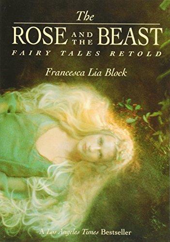 The Rose and The Beast: Fairy Tales Retold [Francesca Lia Block] (Tapa Blanda)