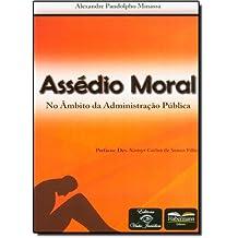 Assédio Moral. No Âmbito da Administração Pública