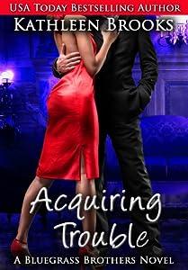 Acquiring Trouble