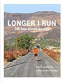 Longer I Run: 100 Days Across America