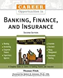Career Opportunities in Banking, Finance, and Insurance, Thomas Fitch, 0816064741