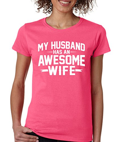 SignatureTshirts Women's My Husband Has An Awesome Wife T-Shirt S Hot - Hot Hombres