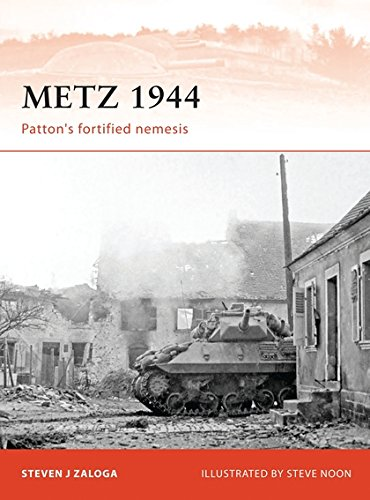 Download Metz 1944: Patton's fortified nemesis (Campaign) pdf