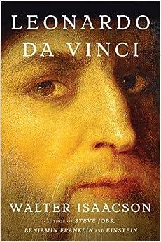 Leonardo da Vinci: Walter Isaacson: 9781501139154: Amazon