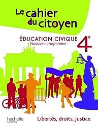 Le Cahier du Citoyen 4e - Edition 2011
