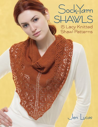 (Sock-Yarn Shawls: 15 Lacy Knitted Shawl Patterns)